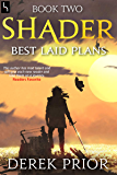 Best Laid Plans (Shader Book 2)