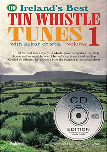 Volume 1 with Guitar Chords 110 Irelands Best Tin Whistle Tunes