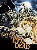 evil dead - Return Of The Evil Dead