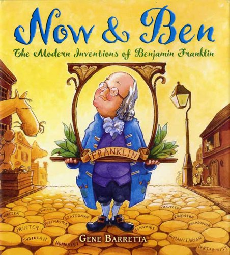 Now & Ben: The Modern Inventions of Benjamin Franklin -