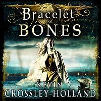 Bracelet of Bones: The Viking Sagas