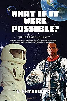 What if it Were Possible? by [Collins, C. Ray]