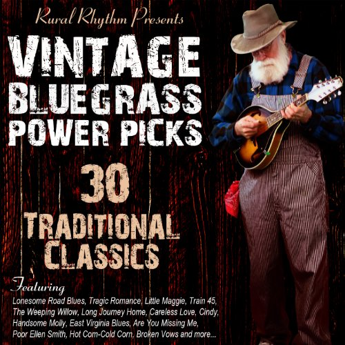 (Vintage Bluegrass Power Picks: 30 Traditional Classics)