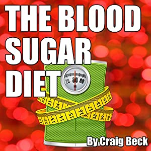 The Blood Sugar Diet Audiobook