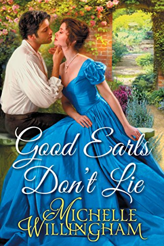 Good Earls Don't Lie by [Willingham, Michelle]