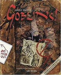 Goblins! A Survival Guide and Fiasco in Four Parts