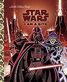 I Am a Sith (Star Wars) (Little Golden Book)