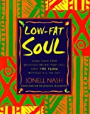Low-Fat Soul, Jonell Nash, 0345413636