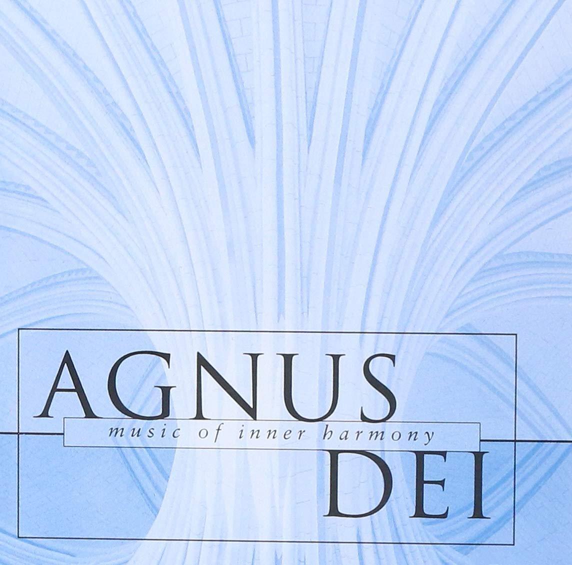 Agnus Dei: Music of Inner Harmony