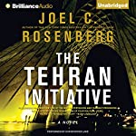 The Tehran Initiative | Joel C. Rosenberg