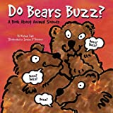 Do Bears Buzz?, Michael Dahl, 1404801006