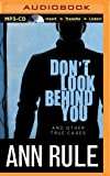 Don't Look Behind You And Other True Cases