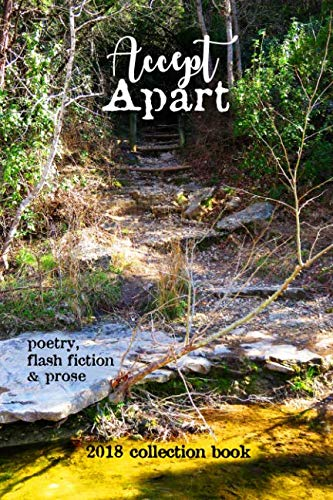 Accept Apart: 2018 Scars Publications collection book