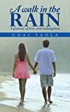 A WALK IN THE RAIN: A journey of love and redemption