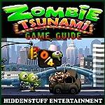 Zombie Tsunami Game Guide |  HSE