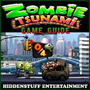 Zombie Tsunami Game Guide Audiobook