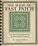 img - for The Magic of Fast Patch: The Basic Handbook for all Fast Patch Designs book / textbook / text book