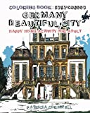 Coloring Book: Sketchbook: Germany Beautiful City: Happy Home Activity for Adult: Adult Activity Book