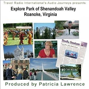 Audio Journeys: Explore Park in the Shenandoah Valley Walking Tour