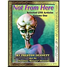 Not from Here: Selected UFO Articles