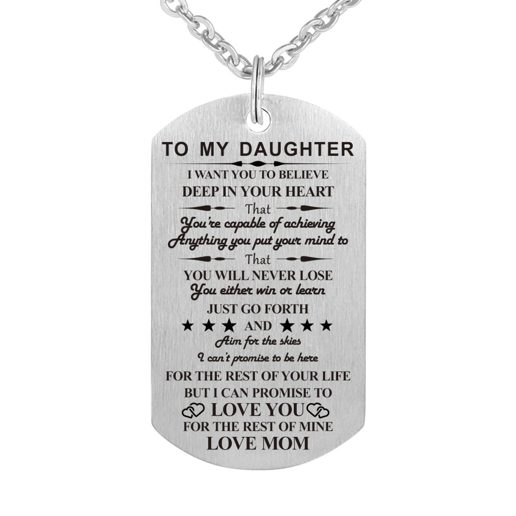 Dad Mom To My Son Daughter I Want You To Believe Stainless Steel Dog Tag Military Air Force Pendant Necklace for Birthday Graduation (Mom to Daughter)