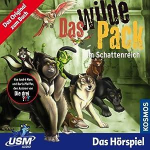 Das wilde Pack im Schattenreich (Das wilde Pack 8) Hörspiel