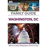 Family Guide Washington, DC (DK Eyewitness Travel Guide)