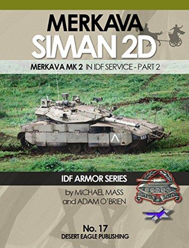 DEP0017 Desert Eagle Publications - Merkava Siman 2D in IDF Service Part 2