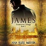 James: Teumessian Trilogy, Book 2 | Ana Elise Meyer