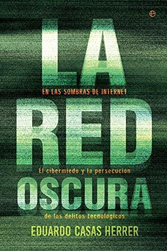 Portada del libro La red oscura de Eduardo Casas Herrer