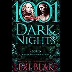Adored: A Masters and Mercenaries Novella - 1001 Dark Nights | Lexi Blake