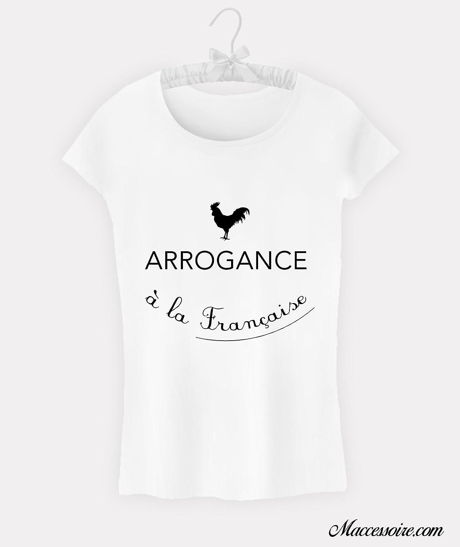 T-Shirt Femme Arrogance à la Française