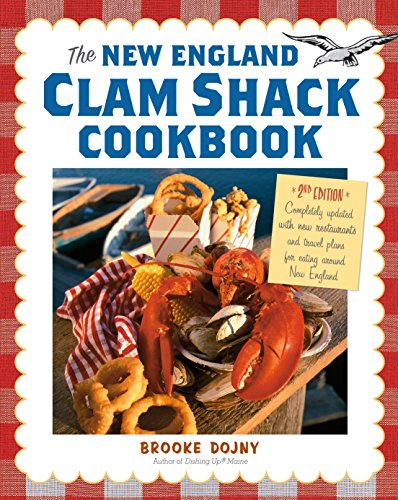 The New England Clam Shack Cookbook, 2nd Edition (The Best New England Clam Chowder)