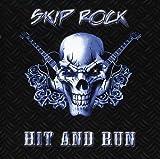 Hit & Run by Skip Rock