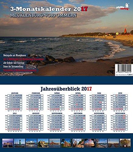 Mecklenburg-Vorpommern 2017 3-Monatskalender: Praktischer Monatsplaner mit meckl.-vorp. Kalendarium