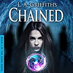 Chained: The Siren, Series #2 | L.A. Griffiths
