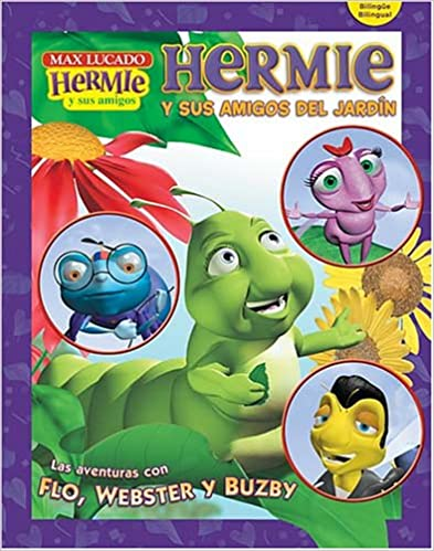 Scarica e-book per kindle gratis Hermie y sus amigos del jardín (Max Lucado's Hermie & Friends) (Spanish Edition) PDF