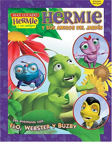 Download Hermie Y Sus Amigos Del Jardin/ Hermie and His Garden Friends (Max Lucado's Hermie & Friends) (English and Spanish Edition) pdf