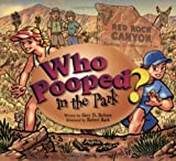 Who Pooped in the Park? Red Rock Canyon National Conservation Area, Gary D. Robson, 1560373717