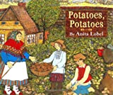 Potatoes, Potatoes, Anita Lobel, 0060518170
