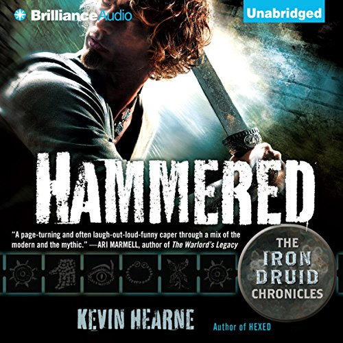Hammered: The Iron Druid Chronicles, Book 3