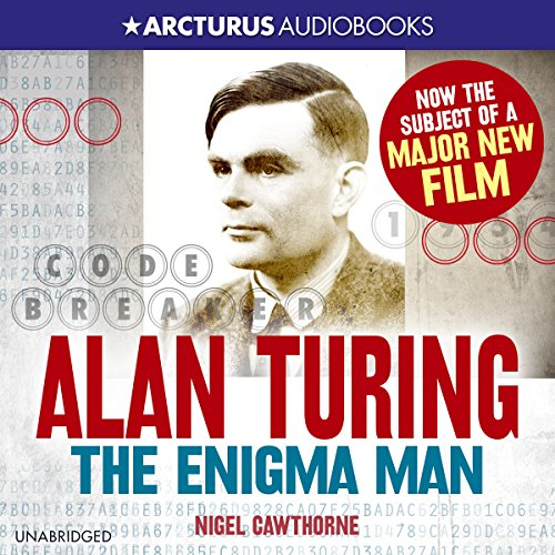 Alan Turing: The Enigma Man by Arcturus Digital Limited