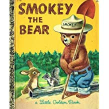 Smokey the Bear (Little Golden Books, 481)