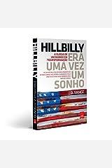Era Uma Vez Um Sonho. A Historia De Uma Familia Da Classe Operaria E Da Crise Da Sociedade Americana (Em Portugues do Brasil) Paperback