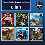 Tweens Books: Adventure Stories for Tweens, Teens, and Kids: Children's Adventure Stories, 6 in 1 | Jeff Child