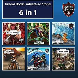 Tweens Books: Adventure Stories for Tweens, Teens, and Kids