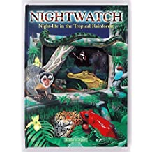 Nightwatch: Night-Life in the Tropical Rain Forest