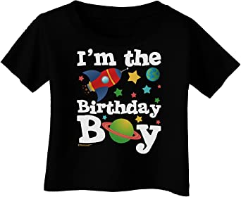 TooLoud Im The Birthday Boy Outer Space Design Infant T-Shirt Dark