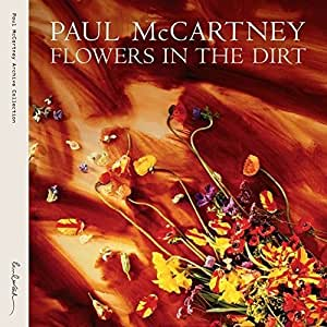 Flowers in the Dirt: Special Edition