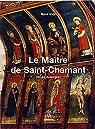 Le Maître de Saint-Chamant par Visy